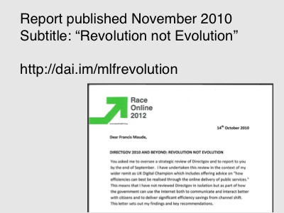 Martha Lane Fox published a report titled Revolution not Evolution